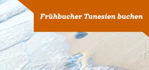 Frühbucher Tunesien buchen