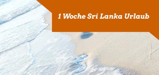 1 Woche Sri Lanka Urlaub