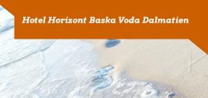 Hotel Horizont Baska Voda Dalmatien