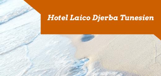 Hotel Laico Djerba Tunesien
