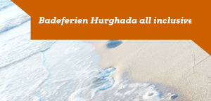 Badeferien Hurghada All Inclusive