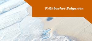 Frühbucher Bulgarien 2015 Sommer buchen