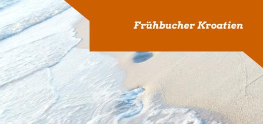 Frühbucher Kroatien 2015 buchen