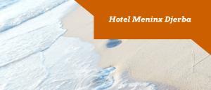 Badeferien Hotel Meninx Djerba