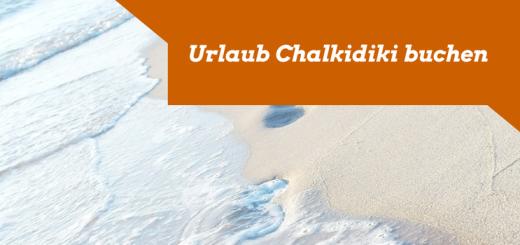 Urlaub Chalkidiki buchen